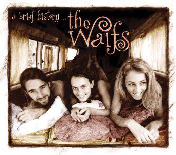 The Waifs - A Brief History