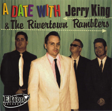 Jerry King And The Rivertown Ramblers - A Date With…