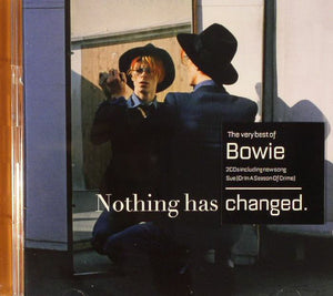Nothing Has Changed (The Very Best Of Bowie)