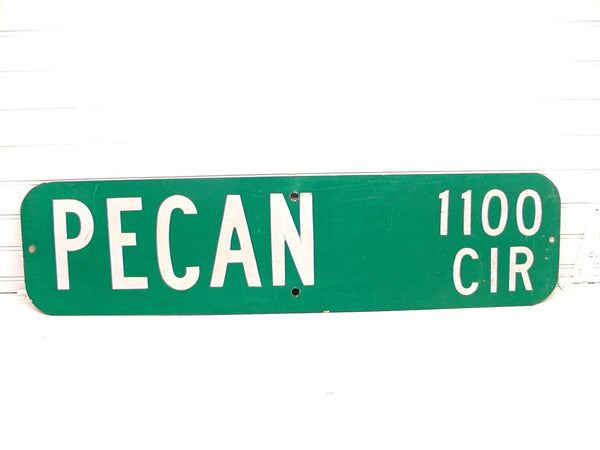 Vintage Street Sign - Pecan Cir. Shabby Restaurant Man Cave Metal Sign - idugitup