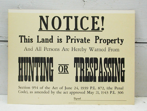 Vintage No Trespassing Sign Great for the Man Cave No Hunting Sign - Free Ship - idugitup