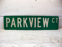 Vintage Street Sign -  Parkview Ct. - Shabby Restaurant Man Cave - idugitup