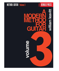 Hal Leonard A MODERN METHOD FOR GUITAR – VOLUME 3 BERKLEE PRESS PUNLICATIONS