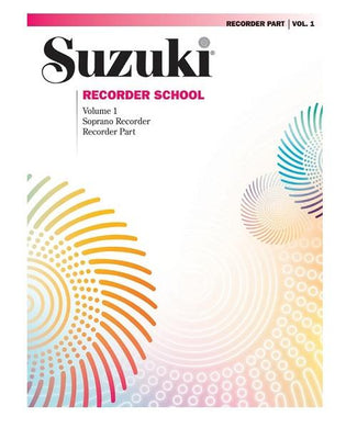 Alfred Music SUZUKI RECORDER SCHOOL (SOPRANO RECORDER) PART 1 VOL. 1