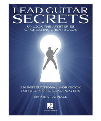 Hal Leonard LEAD GUITAR SECRETS - UNLOCK THE MYSTERIES OF CREATING GREAT SOLOS
