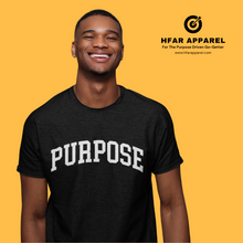 "Load image into Gallery viewer, ""Purpose"" Tee in Black"