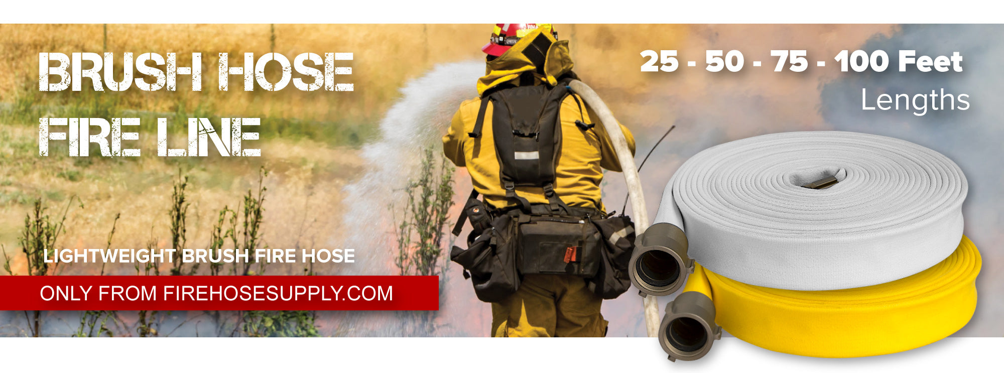 Brush Fire Hose