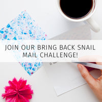 Bring Back Snail Mail Letter Writing Challenges
