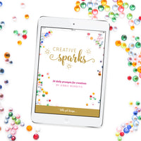 Creative Sparks {30 prompts for your creative life}