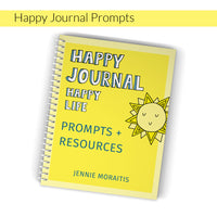 Here are some prompts and resources to further encourage you in your happy journal journey! These are easy to use and will get you from pondering how to start a happy journal to actually making it happen!