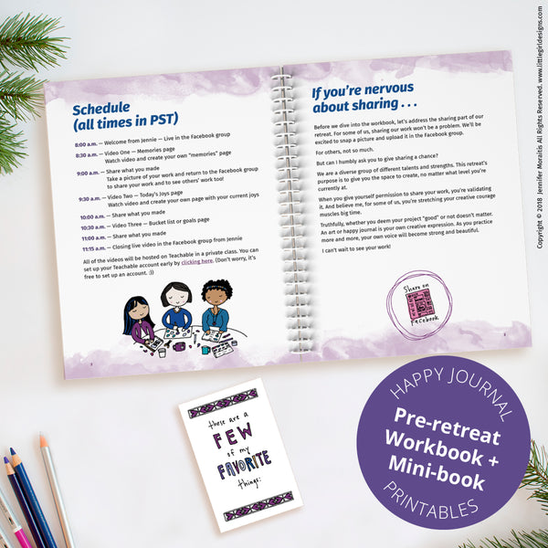 As a part of the happy journal virtual retreat, you'll receive a pre-retreat workbook (printable) that includes the supplies you'll need for the retreat. You'll also have a few pre-retreat exercises to make your retreat go as smoothly as possible.