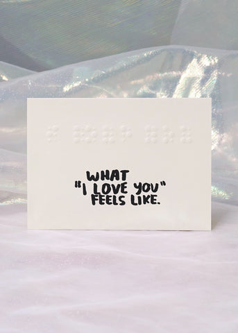 "What ""I Love You"" Feels Like Card"