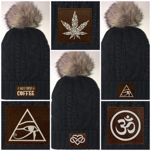 Black, Cable Knit, Blanket Lined Pom Pom Beanie with Moons, Namaste, Infinite Love, Unicorn, Tree of Life, Coffee, Om, Cannabis, Utah Mountains, Ganesha, Om, Eye of Horus, Heavily Meditated. All patches are Vegan and Hand Made Buddha Gear