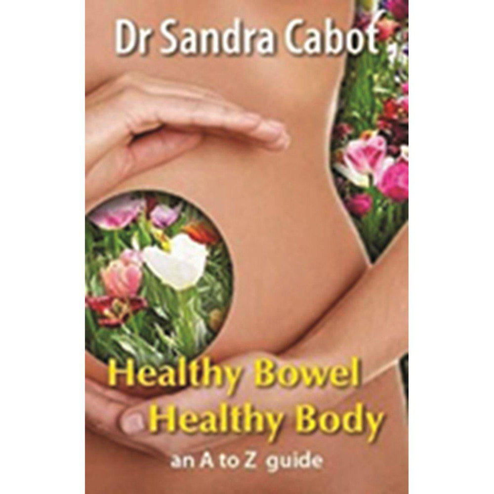BOOKS Healthy Bowel Healthy Body: An A to Z Guide by Dr Sandra Cabot-BOOKS-Welcome-organics