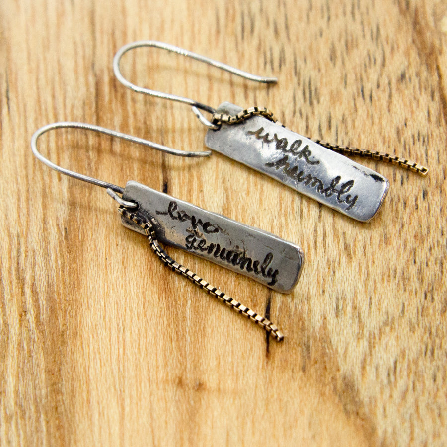 Love genuinely, walk humbly earrings