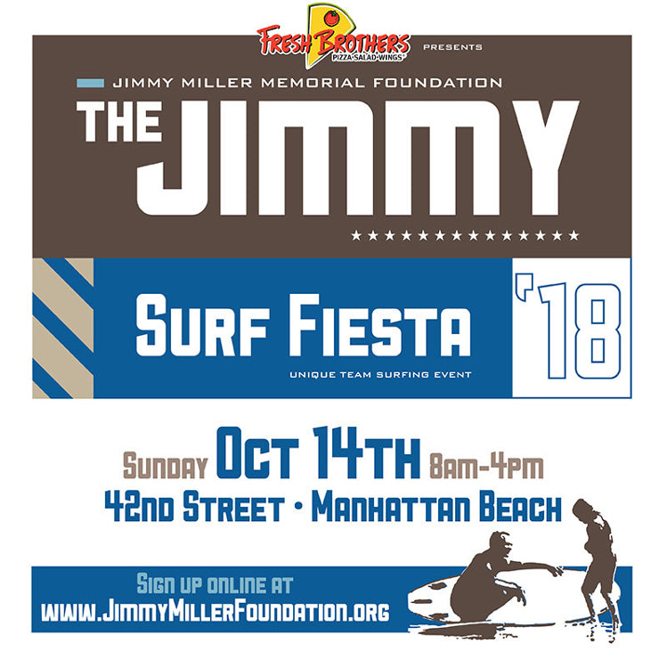 2018 JIMMY MILLER SURF FIESTA - October 14, 2018 - 8:00 am To 4:00 pm