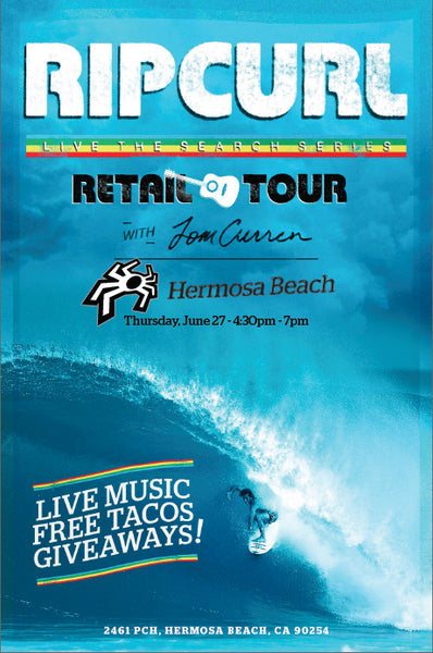 Rip Curl presents Tom Curren Live the Search - Thursday June