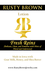 Fresh Reins, Lotion - Rusty Brown Jewelry