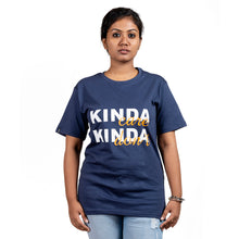 Load image into Gallery viewer, KindaCare KindaDont T-Shirt By Cazzkaro India