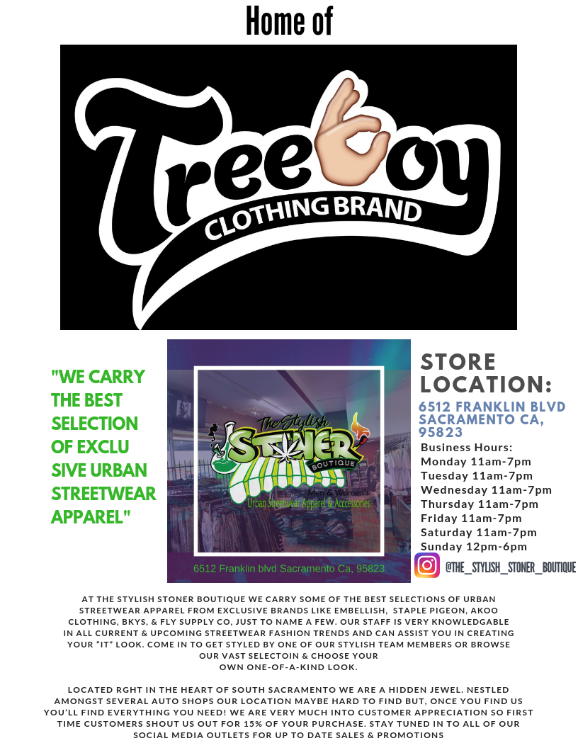 THE STYLISH STONER BOUTIQUE HOME OF TREE BOY CLOTHING BRAND