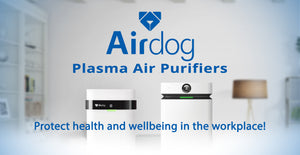 Why Airdog Medical Grade Air Purification is Effective & Efficient