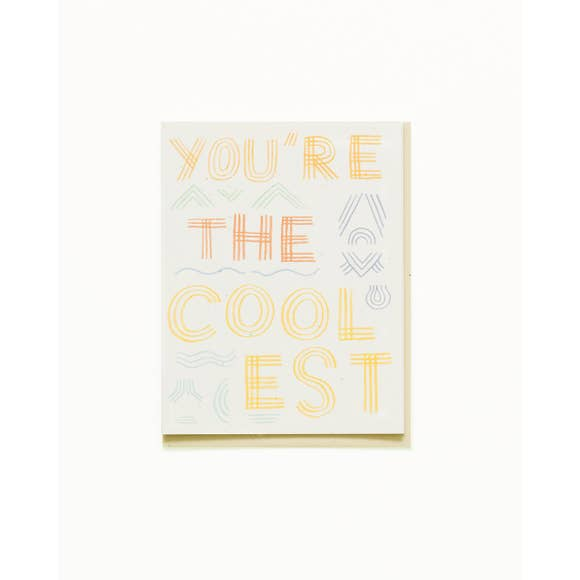 You're the Coolest Card