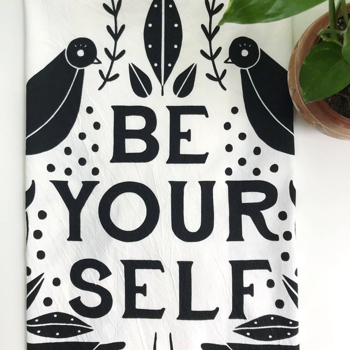 Be Yourself Tea Towel
