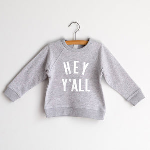 Hey Y'All Gray French Terry Organic Kids Pullover