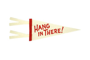 Hang In There - Greeting Card & Matching Mini Pennant