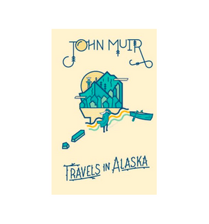 Travels in Alaska by John Muir Book