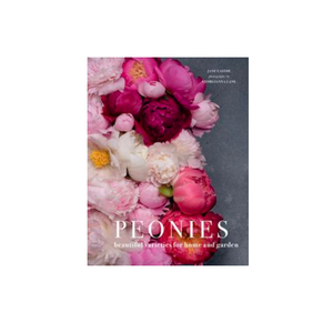 Peonies - Beautiful Varieties for the Home & Garden Book