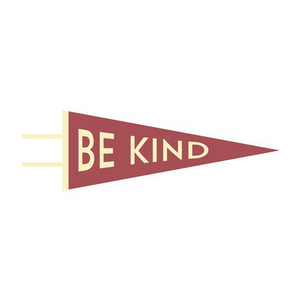Be Kind Pennant