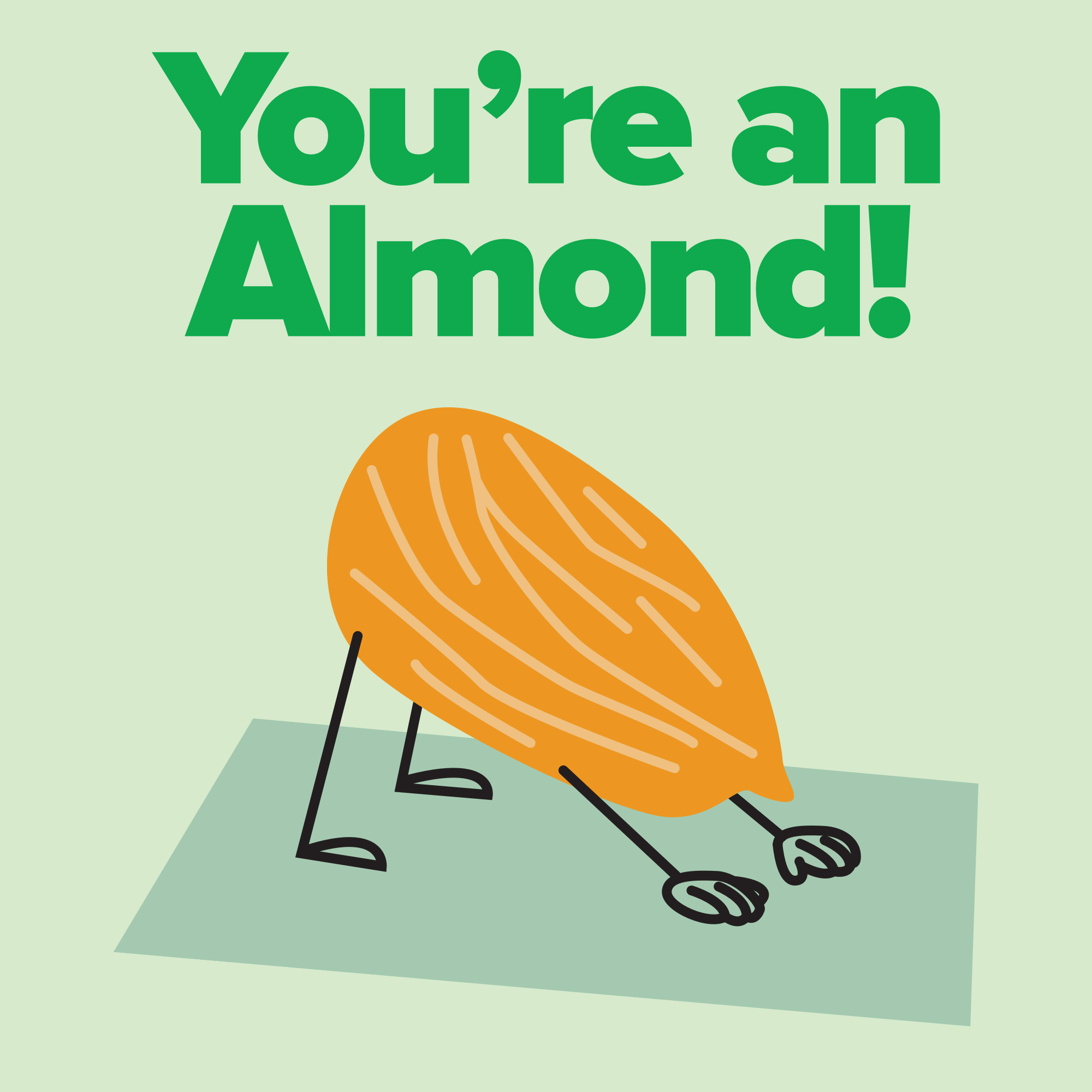 You're an Almond!