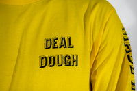 Made in Paradise Deal Dough Long Sleeve T-Shirt