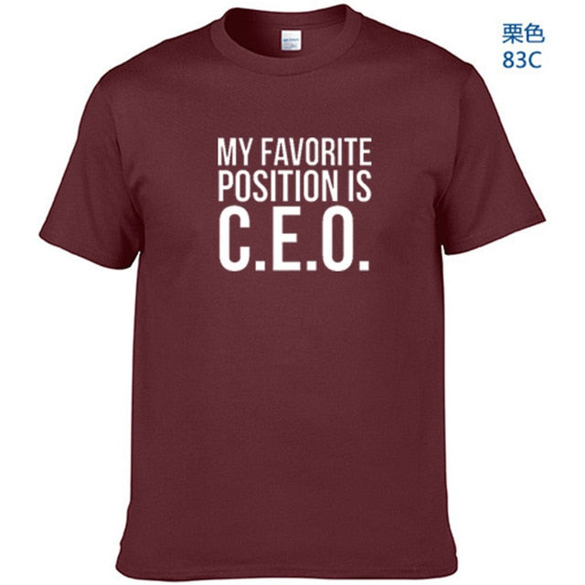 My favorite position is CEO T-shirt funny gift girl boss tee fashion unisex