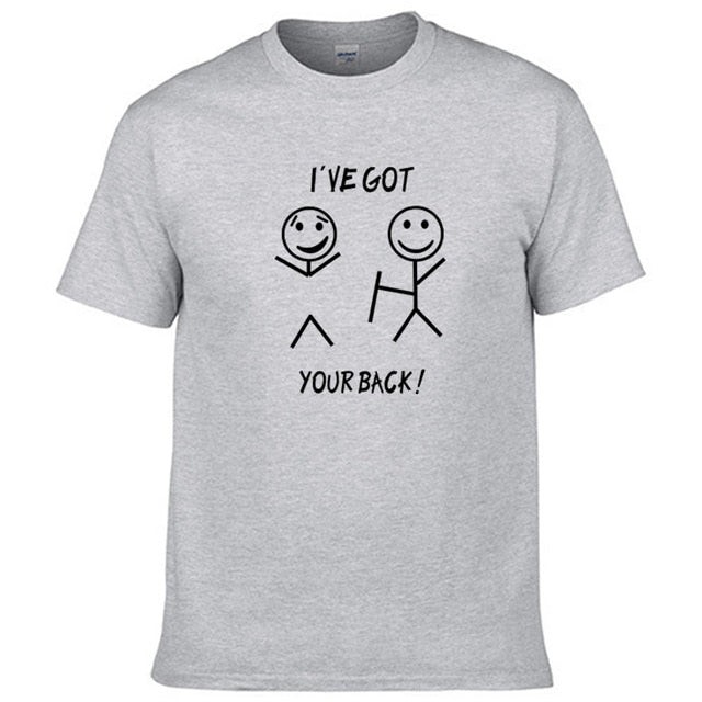 Casual StreetwearTops Tee I have got your back Funny Print T-Shirt