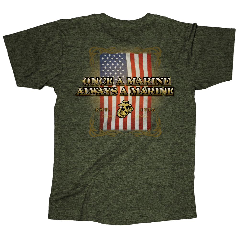 Once A Marine Always A Marine USMC Mens Tee-Heathered Military Green