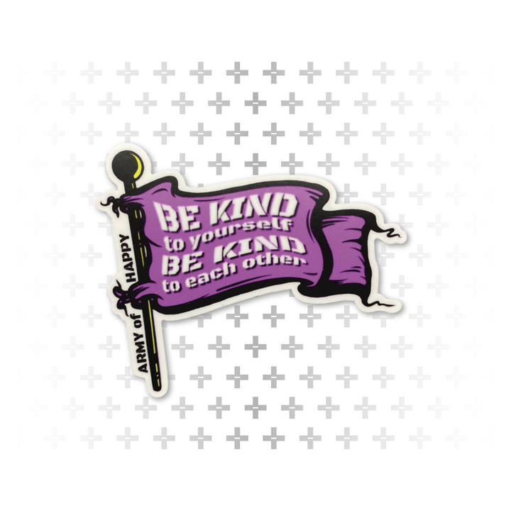 Be Kind Sticker - Army of Happy