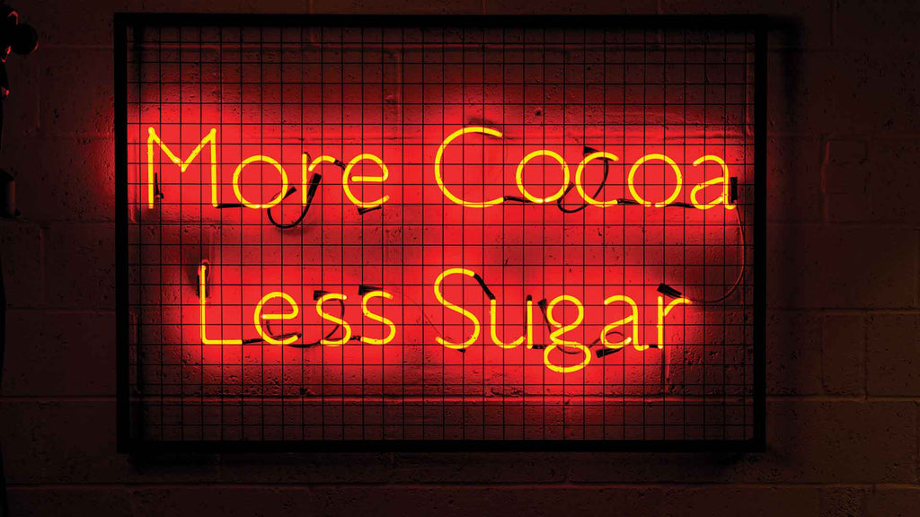 More Cocoa Less Sugar