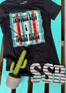 Turquoise days and tequila nights tee