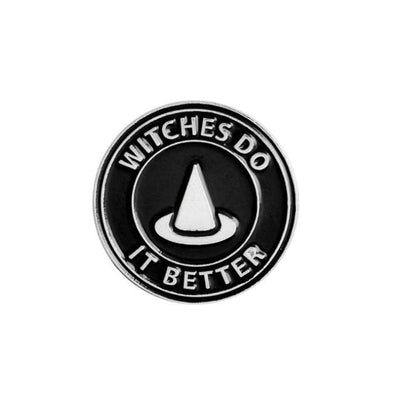 Dark Brooch Pins - Witches Do It Better