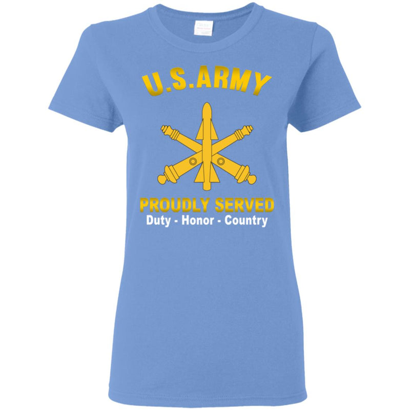 US Army Air Defense Artillery Proudly Served Ladies' T-Shirt