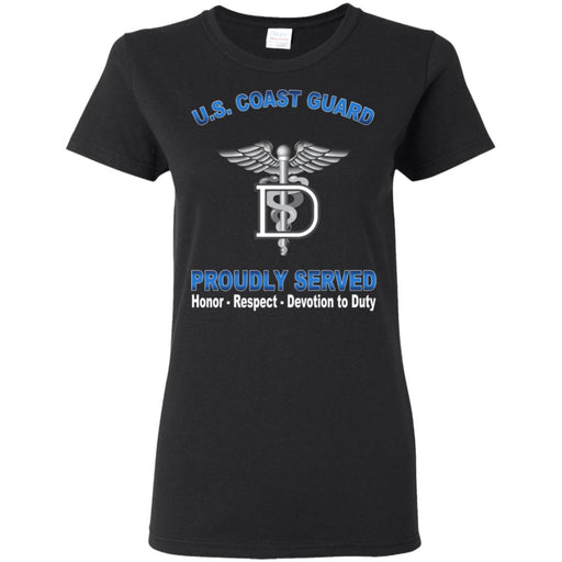 US Coast Guard Dental Technician DT Proudly Served Ladies' T-Shirt