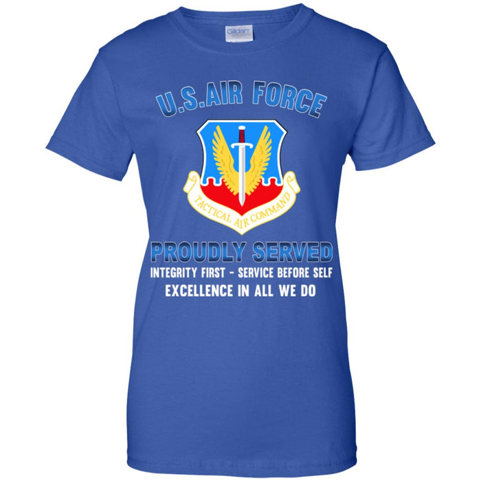 US Air Force Tactical Air Command Proudly Served Ladies' T-Shirt