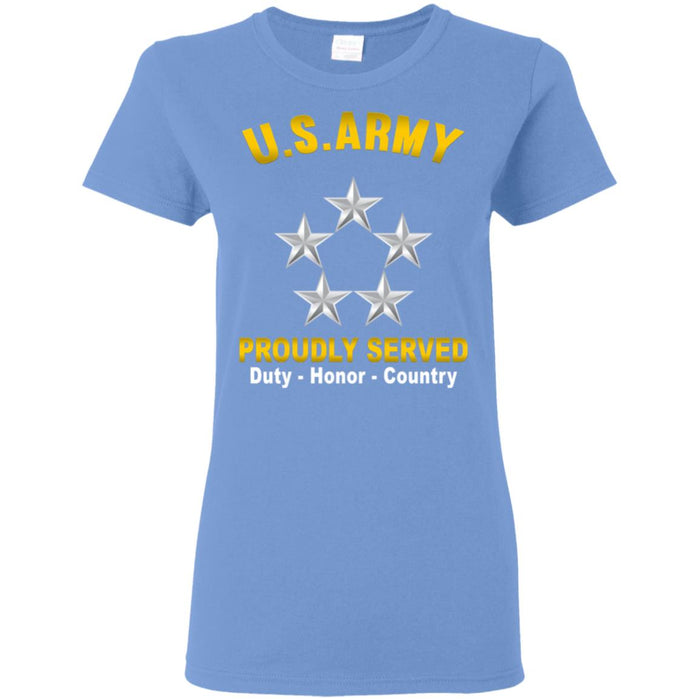 US US Army O-10 General of the Army O10 GA General Officer  Proudly Served Ladies' T-Shirt