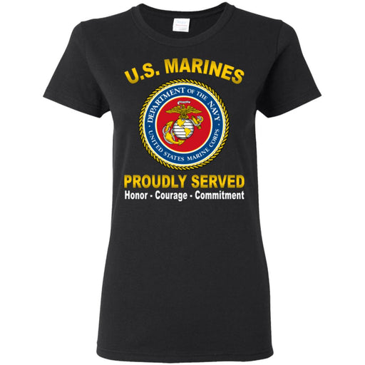USMC Logo Proudly Served Core Values Ladies' T-Shirt