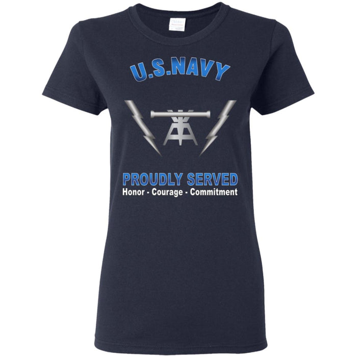 US Navy Fire Controlman Navy FC Proudly Served Core Values Ladies' T-Shirt