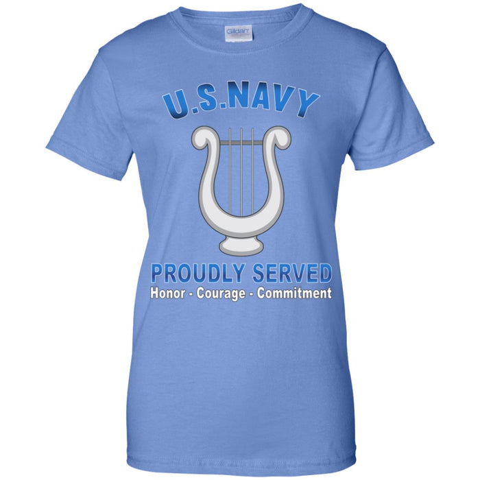 US Navy Musician Navy MU Proudly Served Core Values Ladies' T-Shirt