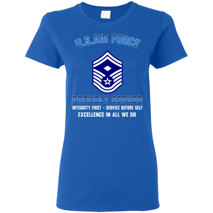 US Air Force E-8 First sergeant E8 Proudly Served Ladies' T-Shirt