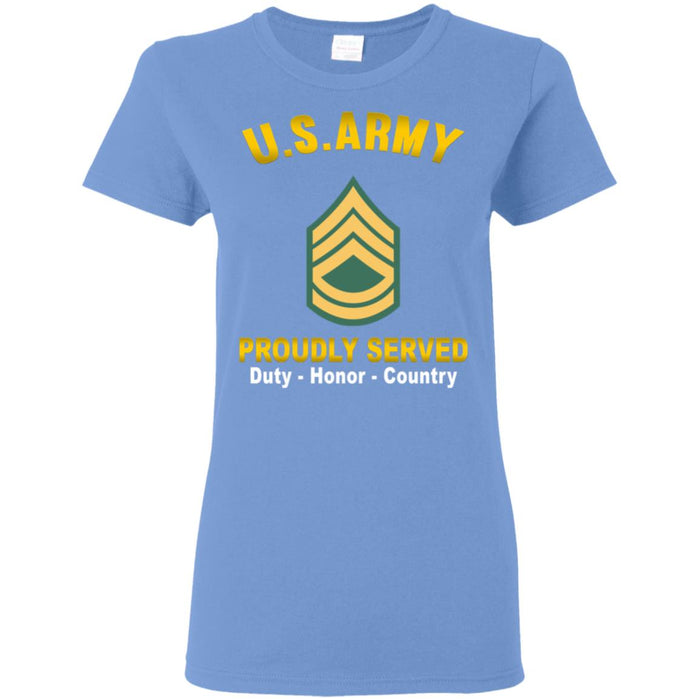 US US Army E-7 Sergeant First Class E7 SFC Noncommissioned Officer  Proudly Served Ladies' T-Shirt